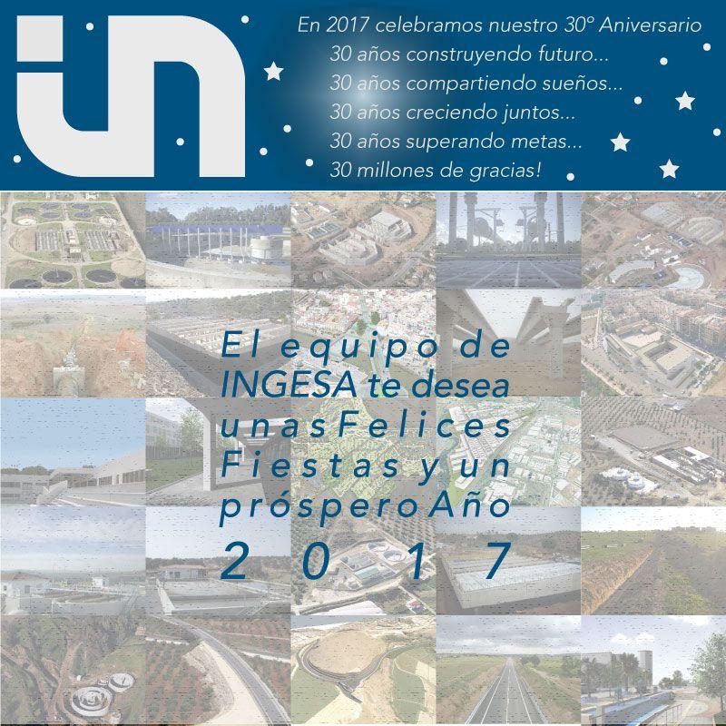 El equipo de INGESA te desea unas Felices Fiestas y un próspero Año 2017